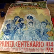 Carteles: RARISIMO CARTEL, OBRA PONTIFICIA DE LA SANTA INFANCIA, PRIMER CENTENARIO,1843-1943, 49X69 CMS. Lote 137753934