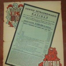 Carteles: CARTEL. LOTERIA NACIONAL. EXTRAORDINARIO DE NAVIDAD. 1947. TABLA DE PREMIOS. 52 X 74CM. VER. Lote 137965470