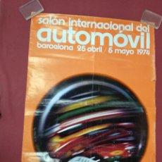 Carteles: ANTIGUO CARTEL. SALÓN INTERNACIONAL DEL AUTOMOVIL. BARCELONA 1974. Lote 140017446