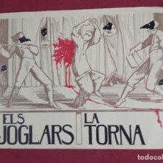 Affissi: CARTELL. ELS JOGLARS. LA TORNA. CAMINAL. Lote 140095906