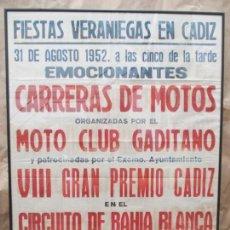 Carteles: ANTIGUO CARTEL ENMARCADO. FIESTAS VERANIEGAS EN CÁDIZ. CARRERAS DE MOTOS. 1952. 88 X 64 CM.. Lote 140098810