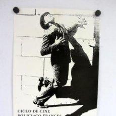 Carteles: CICLO DE CINE POLICIACO FRANCÉS. CINECLUB UNIVERSITARIO DE DEUSTO. CARTEL ORIGINAL 30X50CMS.. Lote 140106942