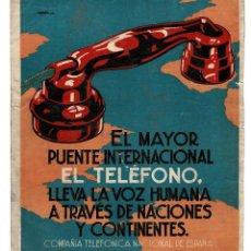 Carteles: CARTEL COMPAÑÍA TELEFONICA NACIONAL DE ESPAÑA. EL MAYOR PUENTE INTERNACIONAL.- 27,5 X 33 CM. Lote 140476570