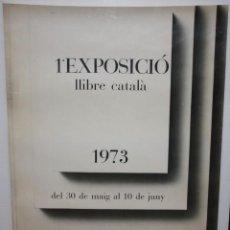 Carteles: 1ª EXPOSICIÓ LLIBRE CATALÁ - 1973 - INSTITUT NACIONAL DEL LLIBRE ESPANYOL. 89 X 62 CM.. Lote 140564686