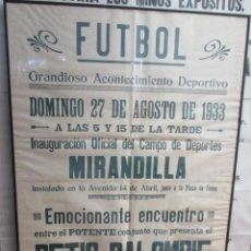 Carteles: CÁDIZ. INAUGURACIÓN OFICIAL DEL CAMPO DE DEPORTES MIRANDILLA. BETIS BALOMPIE. 1933. Lote 140689162