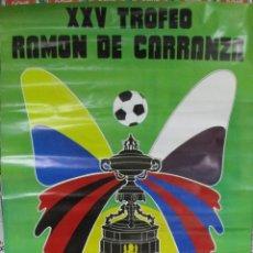 Carteles: CARTEL FÚTBOL. XXV TROFEO RAMÓN DE CARRANZA. FINO TÍO MATEO. PALOMINO VERGARA. 1979. CÁDIZ. 91X51CM. Lote 277089858