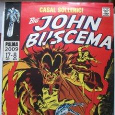 Carteles: POSTER CARTEL CASAL SOLLERIC! BIG JOHN BUSCEMA. 2009 (68 X 46 CM). Lote 141373238