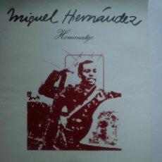 Carteles: MIGUEL HERNÁNDEZ. HOMENATGE. JAUME PLENSA. JORDI BALCELLS. 1975. Lote 141676910