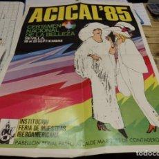 Carteles: SEVILLA, 1985, CARTEL ACICAL'85, CERTAMEN NACIONAL DE LA BELLEZA,45X62 CMS. Lote 143138762