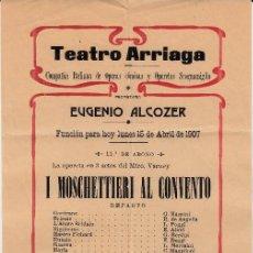 Carteles: CARTEL DE COMPAÑIA ITALIANA DE OPERAS EN TEATRO ARRIAGA EN BILBAO - ABRIL DE 1907- MUY BUEN ESTADO. Lote 144483006