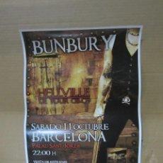 Carteles: CARTEL CONCIERTO BUNBURY BARCELONA 2008 PRODUCTO DE DISCOGRAFICA. 30 X 42 CM. Lote 144811870