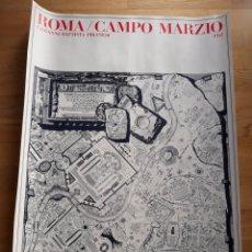 Carteles: CARTEL / POSTER ARQUITECTURA ROMA / CAMPO DE MARTE GIOVANNI BATTISTA PIRANESI. Lote 148801040