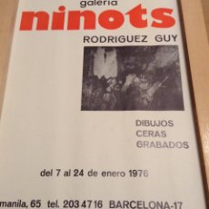 Carteles: RODRÍGUEZ GUY OLIS - GALERIA NINOTS BARCELONA 1976 47 X 34 CMS. Lote 149224222