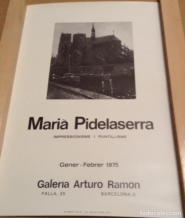 MARIÀ PIDELASERRA IMPRESSIONISME I PUNTILLISME 1975 GALERIA ARTURO RAMON 45 X 31 CMS (Coleccionismo - Carteles Gran Formato - Carteles Varios)