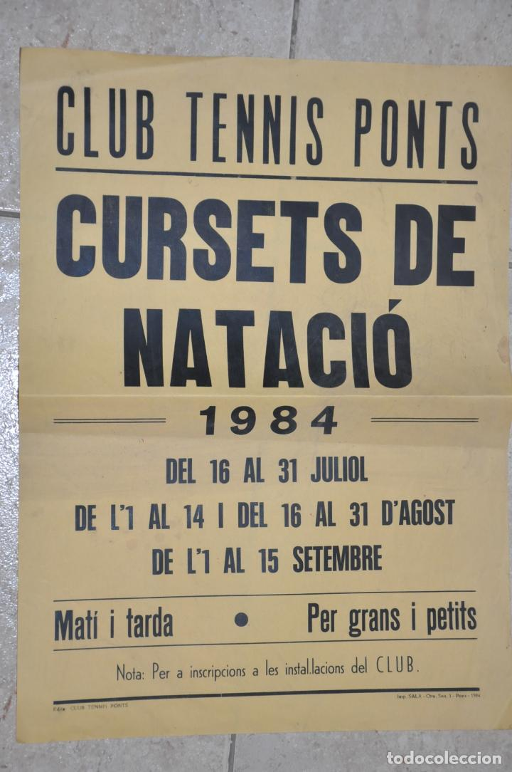 CARTEL CLUB TENNIS PONTS, CURSETS NATACIO 1984 (Coleccionismo - Carteles Gran Formato - Carteles Varios)