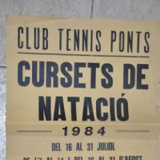 Carteles: CARTEL CLUB TENNIS PONTS, CURSETS NATACIO 1984. Lote 149328454