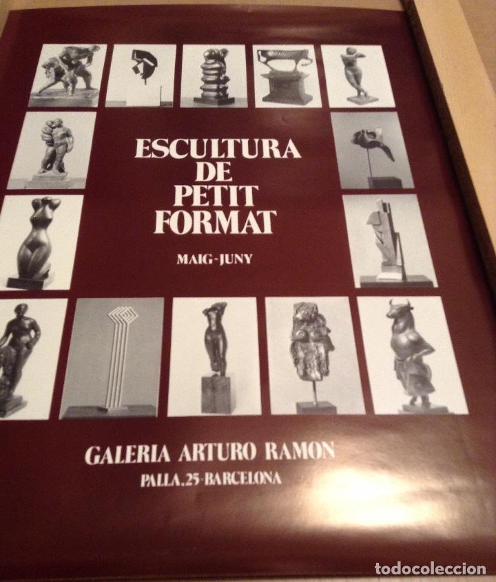 ESCULTURA DE PETIT FORMAT GALERIA ARTURO RAMON BARCELONA (Coleccionismo - Carteles Gran Formato - Carteles Varios)
