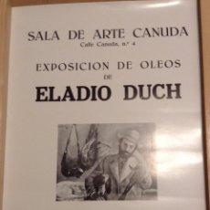 Carteles: ELADIO DUCH SALA DE ARTE CANUDA BARCELONA 1975 47 X 34 CMS. Lote 149564214