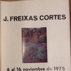 Carteles: J. FREIXAS CORTES SALA NONELL BARCELONA 1975 50 X 35 CMS. Lote 149565598