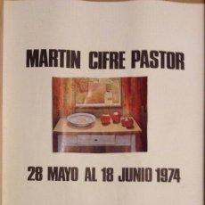 Carteles: MARTÍN CIFRE PASTOR SALA NONELL BARCELONA 1974 49 X 34 CMS.. Lote 149565954