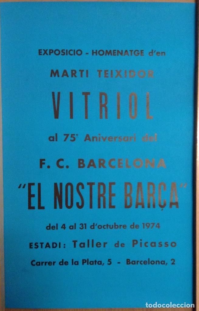 EXPOSICIO HOMENATGE D'EN MARTÍ TEIXIDOR VITRIOL AL 75'ANIVERSARI DEL BARÇA 1974 (Coleccionismo - Carteles Gran Formato - Carteles Varios)