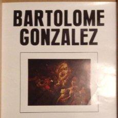 Carteles: BARTOLOMÉ GONZÁLEZ MATISSE GALERIA BARCELONA 1976 45 X 32 CMS.. Lote 149567858