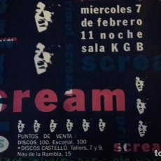 Carteles: ORIGINAL PÓSTER CARTEL CONCERTÓ SCREAM. Lote 151058530