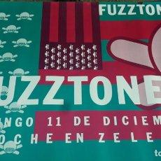 Carteles: ORIGINAL PÓSTER CARTEL CONCERTÓ FUZZTONES. Lote 151058625