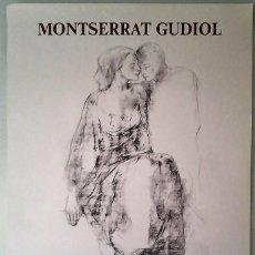 Carteles: CARTEL ORIGINAL MONTSERRAT GUDIOL. EXPOSICIÓN LLAFRANCH 1984. Lote 154188614