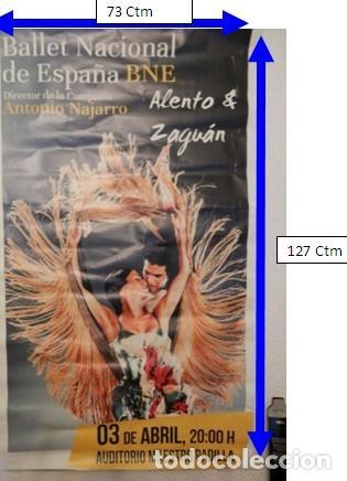 BALLET NACIONAL DE ESPAÑA, ALENTO ZAGUÁN. EN ALMERÍA. 2016 (Coleccionismo - Carteles Gran Formato - Carteles Varios)