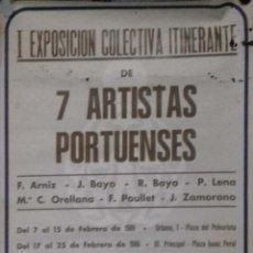 Carteles: CARTEL. I EXPOSICION COLECTIVA ITINERANTE. DE 7 ARTISTAS PORTUENSES.1986. LEER.. Lote 155038002