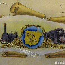 Carteles: CARTEL CONMEMOTARIVO DEDICADO CENTENARIO FERROCARRIL. AÑO 1948. IMP: SEIX BARRAL. MED: 56 X 42 CTMS. Lote 158562674