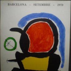 Carteles: JOAN MIRÓ. CARTEL ORIGINAL. SALA GASPAR. 1970. Lote 160287670