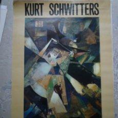 Carteles: KURT SCHWITTERS. FUNDACIÓ JOAN MIRÓ. 1983. Lote 160488034