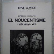 Carteles: EL NOUCENTISME I ELS ANYS VINT. DAU AL SET. 1974. Lote 160488326
