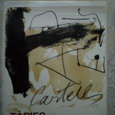 Carteles: ANTONI TÀPIES. CARTELLS. FUNDACIÓ JON MIRÓ. 1984. Lote 160496338