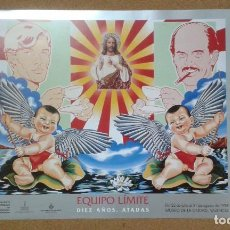 Carteles: CARTEL DE LA EXPOSICIÓN ''EQUIPO LÍMITE. DIEZ AÑOS. ATADAS'', COLLAGE POP, VALENCIA, 1998. Lote 161474598