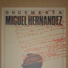 Carteles: CARTEL ''DOCUMENTA MIGUEL HERNÁNDEZ'', GENERALITAT VALENCIANA, VALENCIA, 1985. Lote 162392246