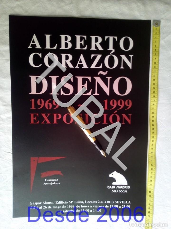 TUBAL CARTEL ALBERTO CORAZON DISEÑO 1999 C4 (Coleccionismo - Carteles Gran Formato - Carteles Varios)