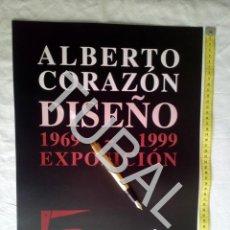 Carteles: TUBAL CARTEL ALBERTO CORAZON DISEÑO 1999 C4. Lote 162397854