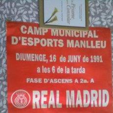 Carteles: MANLLEU, REAL MADRID FUTBOL. Lote 162455070