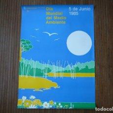 Carteles: DÍA MUNDIAL DEL MEDIO AMBIENTE. 5 DE JUNIO 1985. POSTER, CARTEL, CUADRO. AÑOS 80, VINTAGE, RETRO.. Lote 165264186