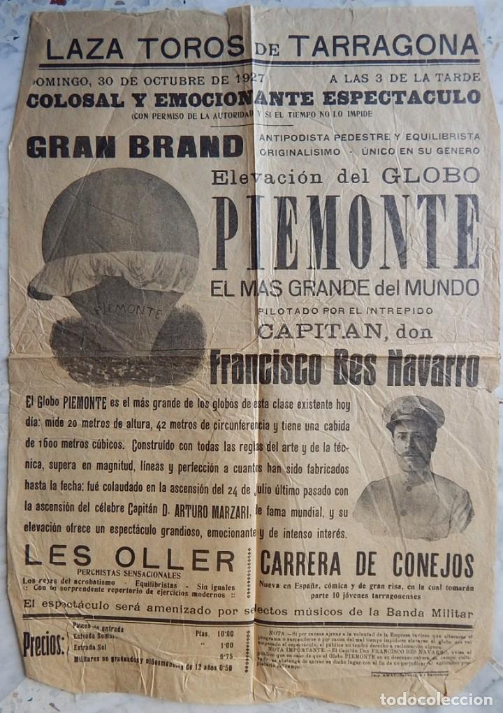 TARRAGONA 1927 / ELEVACIÓN DEL GLOBO MÁS GRANDE DEL MUNDO - PIEMONTE - CAPITÁN D. FRANCISCO BES (Coleccionismo - Carteles Gran Formato - Carteles Varios)