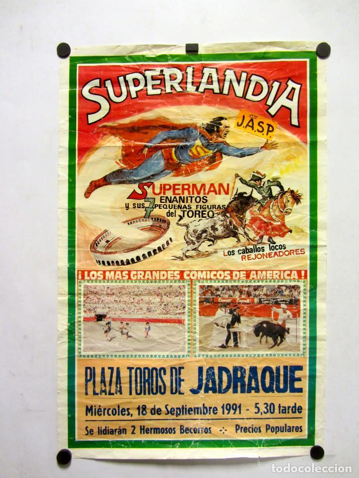 SUPERMAN Y LOS 7 ENANITOS TOREROS. CARTEL ESPECTÁCULO PLAZA DE TOROS DE JADRAQUE (GUADALAJARA), 1995 (Coleccionismo - Carteles Gran Formato - Carteles Varios)