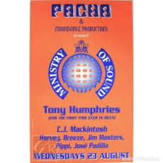Carteles: POSTER ORIGINAL PACHA IBIZA 1995 ~ MINISTRY OF SOUND ~ 40 X 63 CM. Lote 127162483