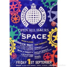 Carteles: POSTER SPACE IBIZA 2000   MINISTRY OF SOUND OPEN ALL HOURS   42 X 59 CM. Lote 127167231