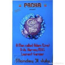 Carteles: POSTER ORIGINAL PACHA IBIZA 2000 ~ CAFÉ DEL MAR ~ 40 X 64 CM. Lote 128996591