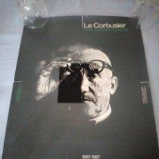 Carteles: POSTER LE CORBUSIER AUTOUR DE CHARLES L´EPLATTENIER 1887-1987. Lote 167553488