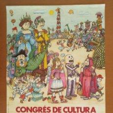 Carteles: CARTEL CONGRES DE CULTURA TRADICIONAL I POPULAR GENERALITAT DE CATALUNYA 1981 PILARIN BAYES. Lote 171312914