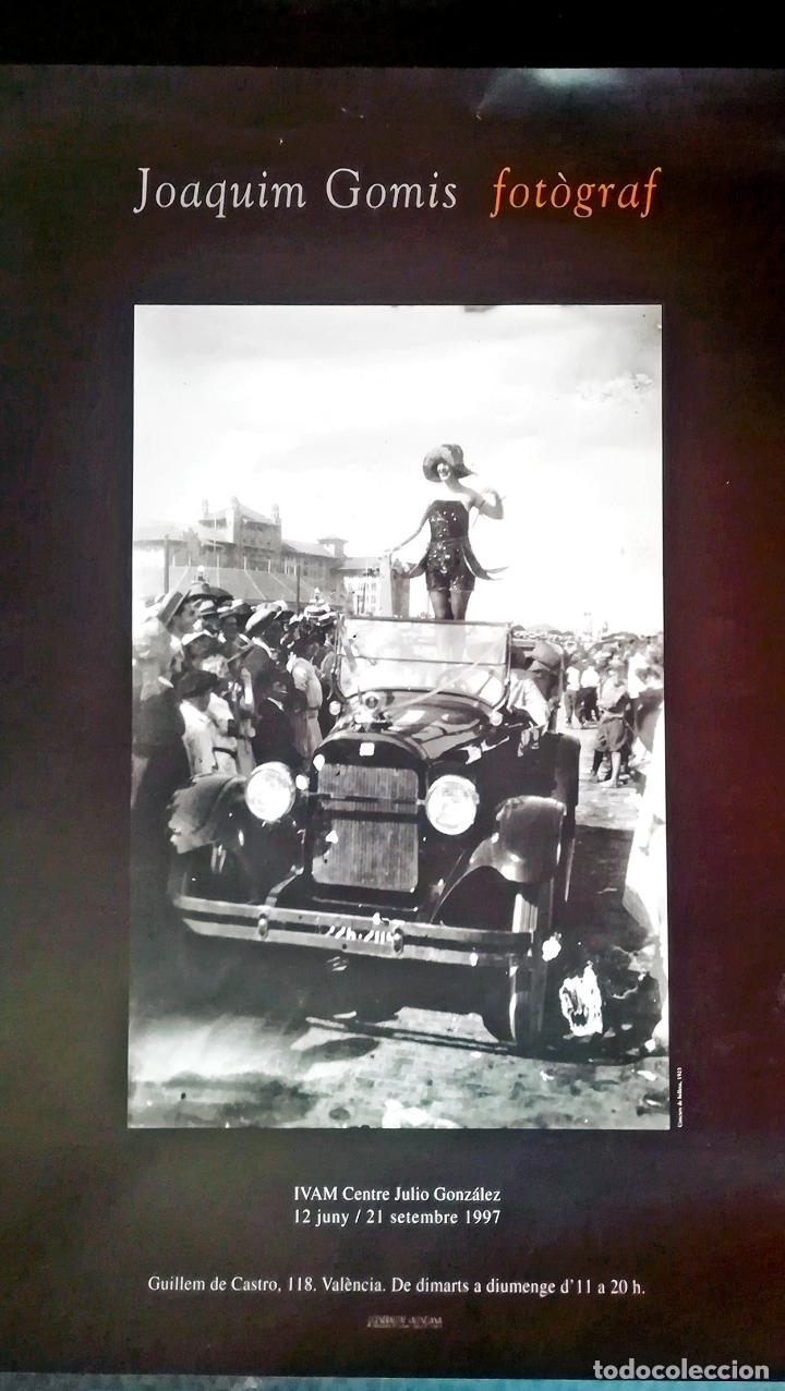 BONITO CARTEL EXPOSICIÓN - JOAQUIM GOMIS - FOTOGRAFO - CENTRO JULIO GONZALEZ IVAM - VALENCIA - 1997 (Coleccionismo - Carteles Gran Formato - Carteles Varios)